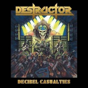 "DESTRUCTOR: Track vom ""Decibel Casualties""-Album"
