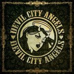 "DEVIL CITY ANGELS: neuer Song vom Album  ""Devil City Angels"" online"