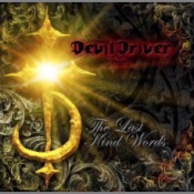 DEVILDRIVER: The last kind Words
