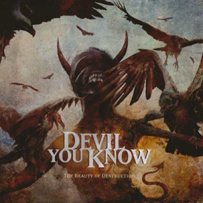 """DEVIL YOU KNOW: Debütalbum """"The Beauty of Destruction"""" im April"""