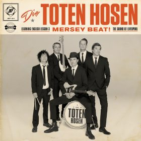 "DIE TOTEN HOSEN: dritte Single vom neuen ""Learning English Lesson 3: Mersey Beat! The Sound of Liverpool""-Album"