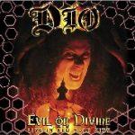 DIO: Evil Or Divine / Live In New York City