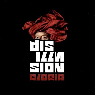 DISILLUSION: Gloria