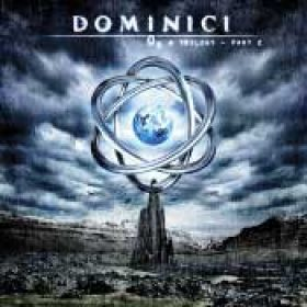 DOMINICI: O³ A Trilogy – Part 2