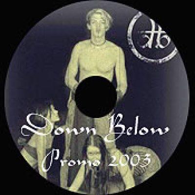 DOWN BELOW: Promo 2003 [Eigenproduktion]