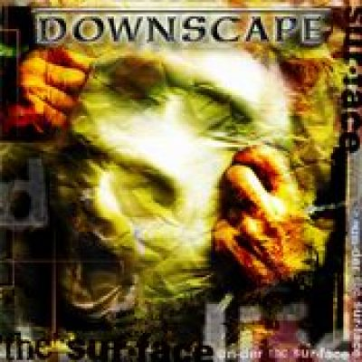DOWNSCAPE: Under The Surface