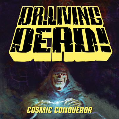 dr living dead cosmic conqueror Cd Cover
