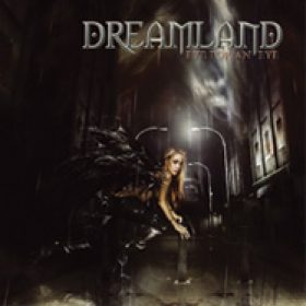 DREAMLAND: Eye For An Eye