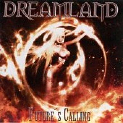 DREAMLAND: Future´s Calling