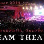 DREAM THEATER: Saarlandhalle, Saarbrücken, 10.02.2014
