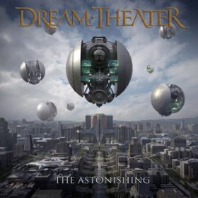 "DREAM THEATER: Songs von ""The Astonishing"""