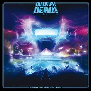 "DR. LIVING DEAD: weiterer Song von ""Crush The Sublime Gods"" online"