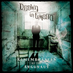 DROWN IN EMBERS: Remembrances Of The Argonaut