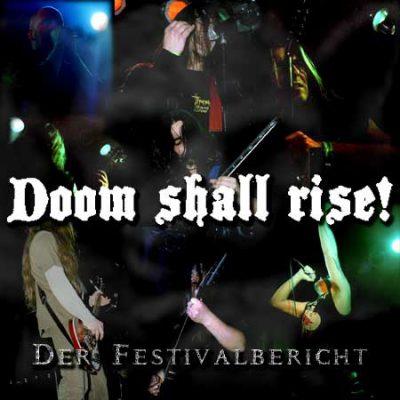 DOOM SHALL RISE 2003: Der Festivalbericht