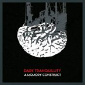 "DARK TRANQUILLITY: Single  ""A Memory Construct"""