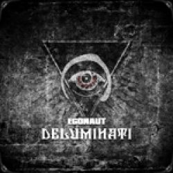 """EGONAUT: neues Album """"Deluminati"""""""