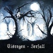 """EISREGEN: Re-Release von Debütalbum """"Zerfall"""""""