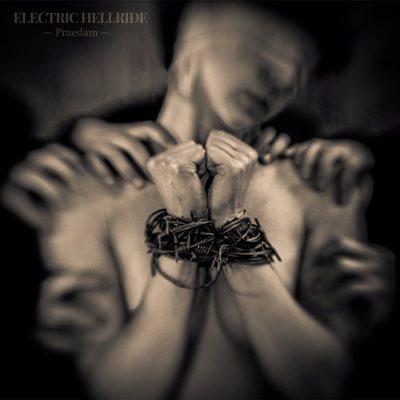 """ELECTRIC HELLRIDE: zweites Album """"Praedam"""" im Herbst"""