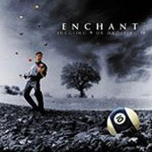 ENCHANT: Juggling 9 Or Dropping 10