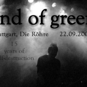 END OF GREEN: Stuttgart, Die Röhre, 22.09.2006