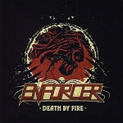 "ENFORCER: ""Death By Fire"" – Album online hören"