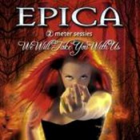 EPICA: We Will Take You With Us
