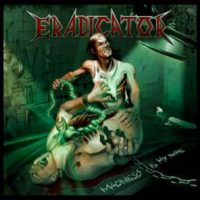 ERADICATOR: neues Album ´Madness Is My Name´