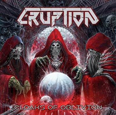 ERUPTION: Cloaks Of Oblivion