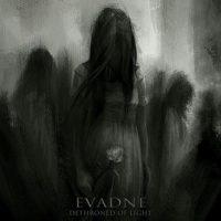 """EVADNE: Jubiläums-EP """"Dethroned Of Light"""""""
