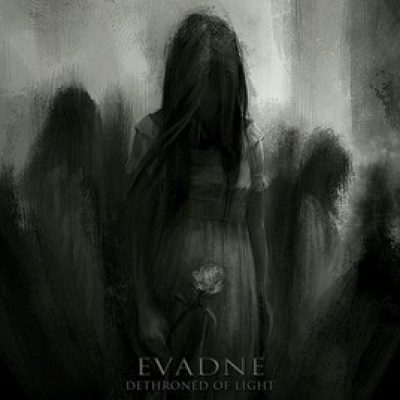 "EVADNE: Jubiläums-EP ""Dethroned Of Light"""