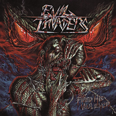"EVIL INVADERS: neues Album ""Feed Me Violence"" im Herbst"