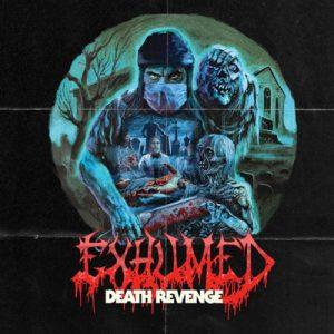 """EXHUMED: weiterer Song vom neuen Album """"Death Revenge"""""""
