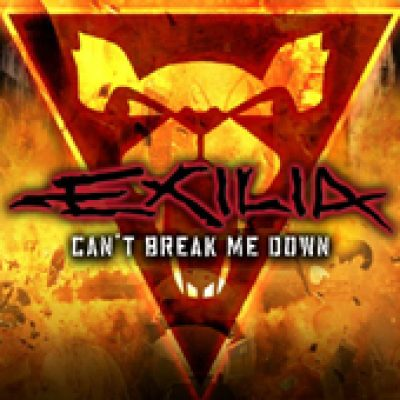 EXILIA: Can´t Break Me Down (Single)