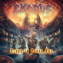 "EXODUS:  Titeltrack von  ""Blood In, Blood Out"" online"