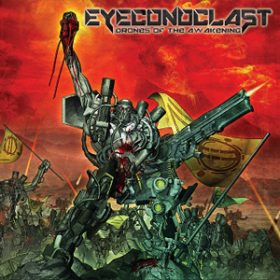 EYECONOCLAST: neues Album ´Drones Of The Awakening´