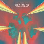"""EVERY TIME I DIE: neues Album """"From Parts Unknown"""""""