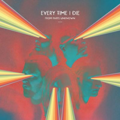 "EVERYTIME I DIE:  ""From Parts Unknown"" als Stream"