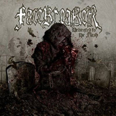 FACEBREAKER: Tracklist von ´Dedicated To The Flesh´