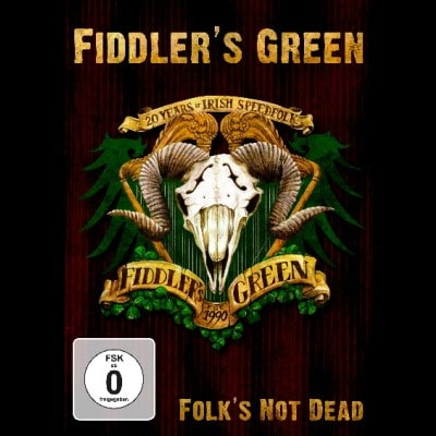 FIDDLER'S GREEN: Folk's Not Dead [DVD]