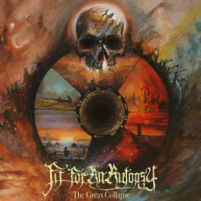 "FIT FOR AN AUTOPSY: neues Album ""The Great Collapse"""