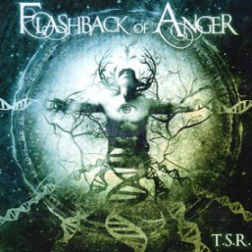 "FLASHBACK OF ANGER: neues Album ""T.S.R."" im August"