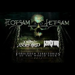 FLOTSAM & JETSAM, Dew-Scented, Izegrim: Forbidden Territories Of The World Tour 2017
