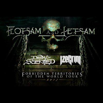 FLOTSAM & JETSAM, Dew-Scented, Izegrim: Forbidden Territories Of The World Tour 2017
