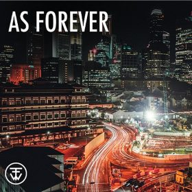 "FOR THE WIN: neue Single ""As Forever"""