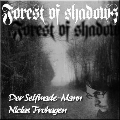 FOREST OF SHADOWS: Der Selfmade-Mann Niclas Frohagen