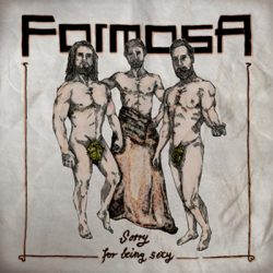 formosa-sorry-for-being-sexy