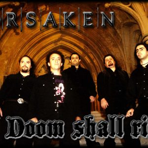 FORSAKEN: Das Doom Shall Rise Special