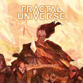 """FRACTAL UNIVERSE: Songs vom neuen """"Rhizomes of Insanity""""-Album"""
