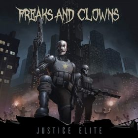 FREAKS AND CLOWNS: Justice Elite
