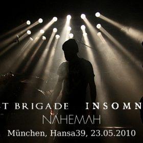 GHOST BRIGADE, INSOMNIUM und NAHEMAH am 23. Mai 2010 im Hansa 39, München